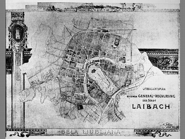 Camillo Sitte: Regulacijski načrt Ljubljane (1895)