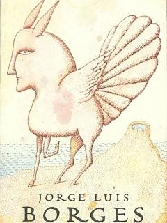 Knjiga izmišljenih bitij (1967) je razširjena verzija Priročnika fantastične zoologije (1957), ki ga je Borges napisal v sodelovanju z Marguerito Guerrero. Foto: Amazon
